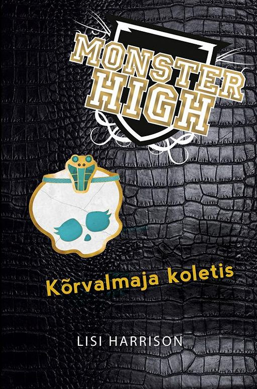 Monster High. Kõrvalmaja koletis