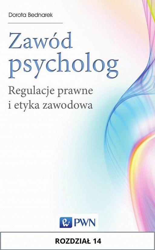 Zawód psycholog. Rozdział 14