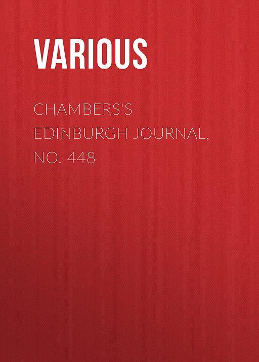 Chambers's Edinburgh Journal, No. 448