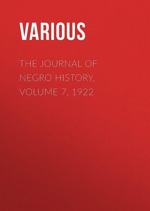 The Journal of Negro History, Volume 7, 1922