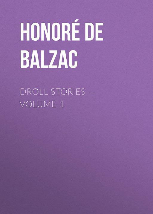 Droll Stories – Volume 1